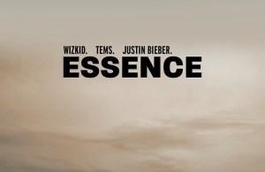 WizKid ft. Justin Bieber, Tems - Essence (Remix) download