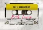 "download mp3 Falz ft. Ajebo Hustlers – ""Body Language"""