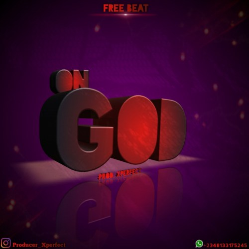 download Freebeat: On God - Oxlade Type Beat (Prod. Xperfect)