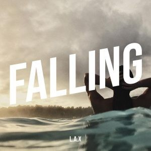 L.A.X – Falling DOWNLOAD LYRICS