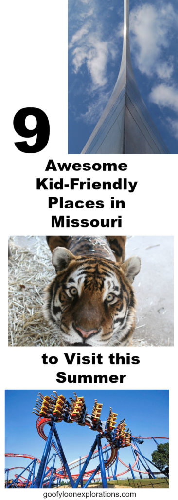 """""""9 Awesome Kid-Friendly Places in Missouri to Visit This Summer"""" Pinterest Image featuring an amusement park ride, the beautiful face of a Bengal tiger, and the Arch of St. Louis against a blue sky."""