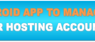 3 Android Apps to manage your hosting account