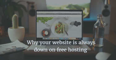 Why your website is always down on free hosting