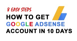 8 Easy Steps to Approve AdSense Account for Bloggers