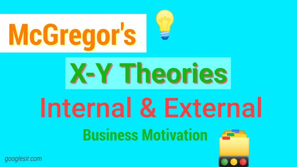 Mcgregors Theory X And Theory Y In 2018 Employees Googlesir