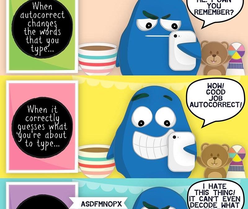 Poor Autocorrect: Always Gets the Blame