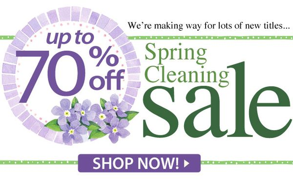 Spring Cleaning Sale...Going On NOW!
