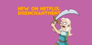 new on netflix disenchantment