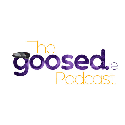 The Goosed Podcast