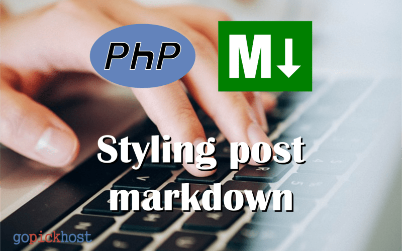 styling post php markdown