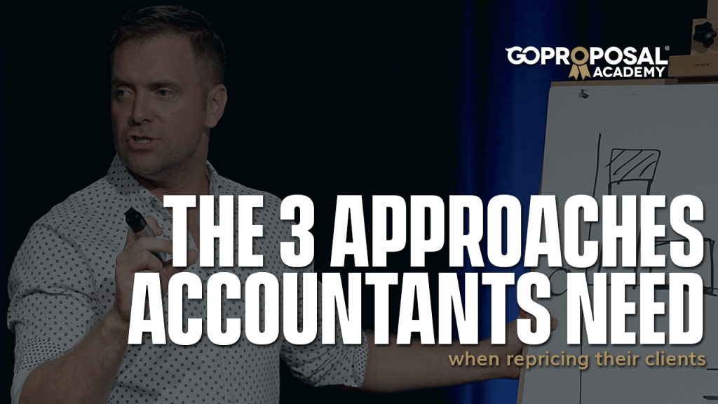 the 3 approaches accountants need when repricing clients