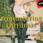 'Remembering Christmas'