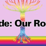 Pride: Our Roots