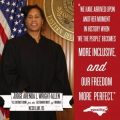A photo and quote from U.S. Judge Arenda L. Wright Allen was shared via social media by Equality North Carolina, following her ruling on Thursday.