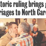 Gallery: Marriage ruling makes N.C. papers' front pages in big ways