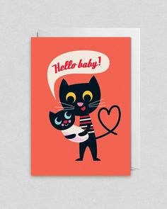 Ingela P Arrhenius Hello Baby card: I got this for my brother and his wife when their baby Leah was born.