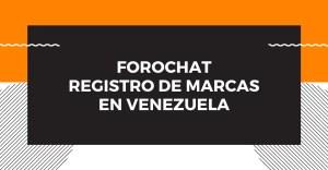 ForoChat: Registro de marcas en Venezuela @ Telegram