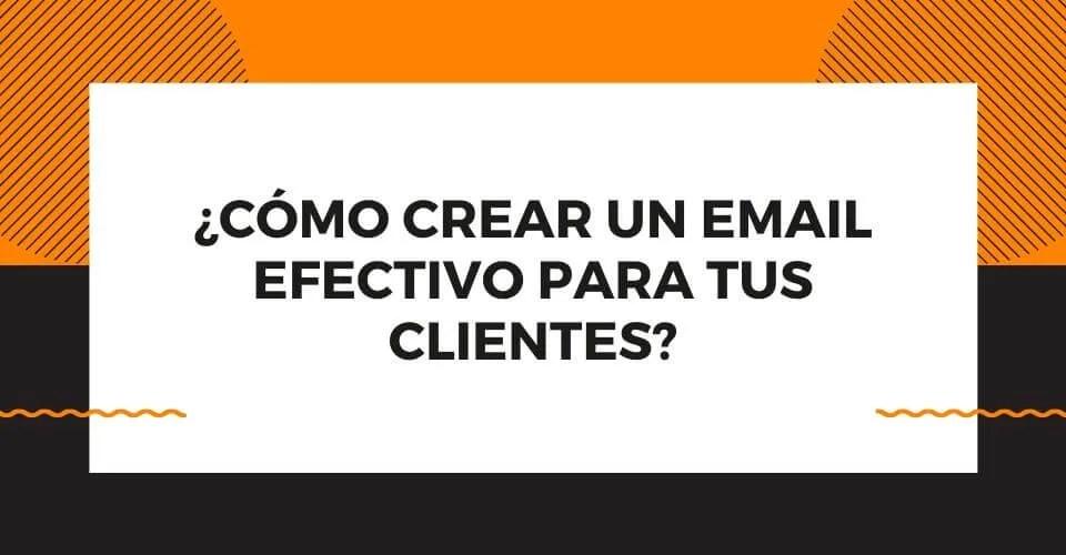 email efectivo para tus clientes