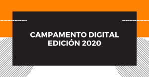 Campamento Digital 2020: Competencias DIgitales y Transformación Digital @ YouTube