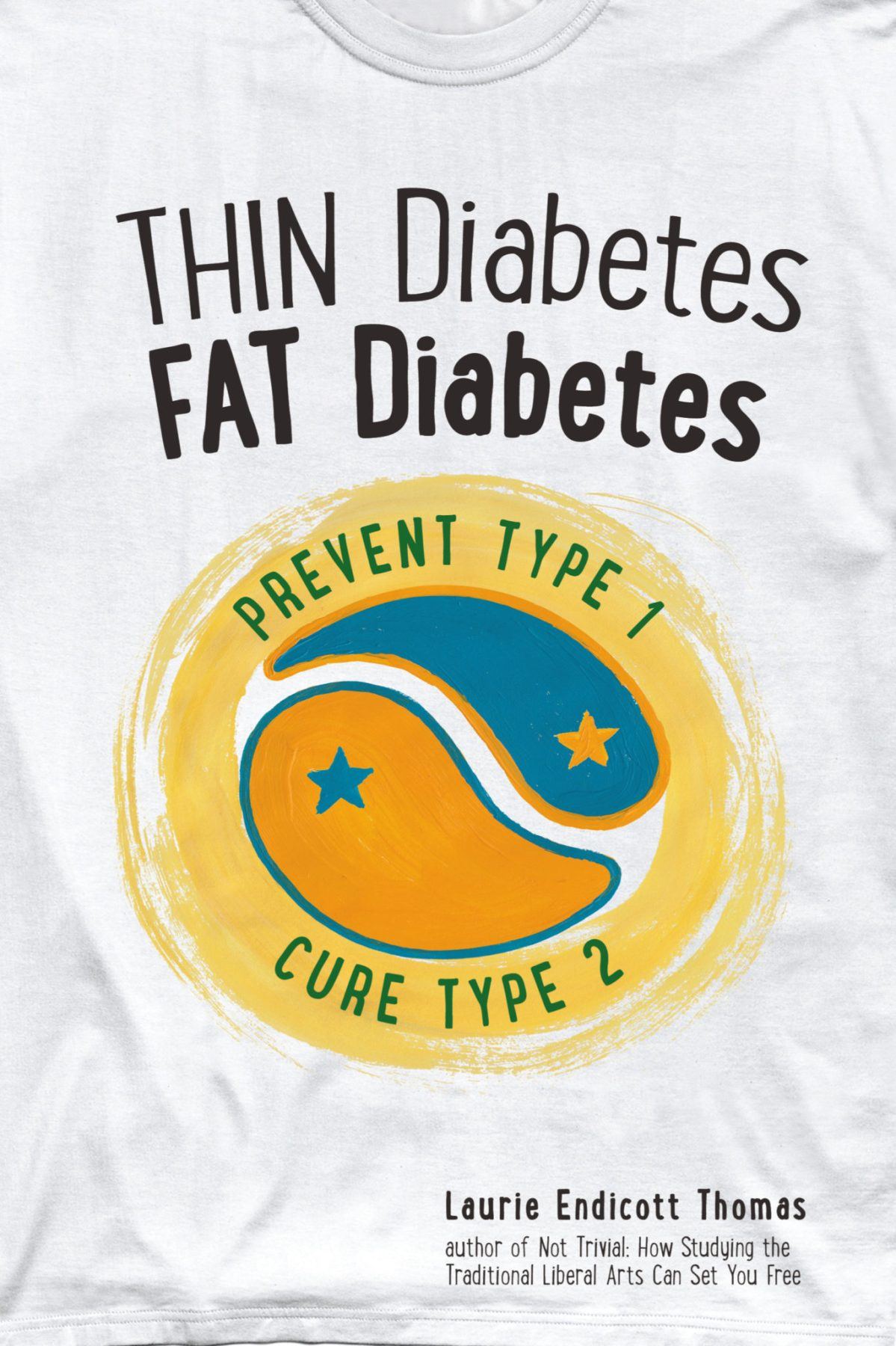 Thin Diabetes, Fat Diabetes