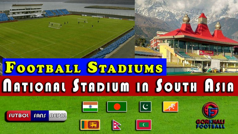 National Football Stadium of each country from South Asian Region