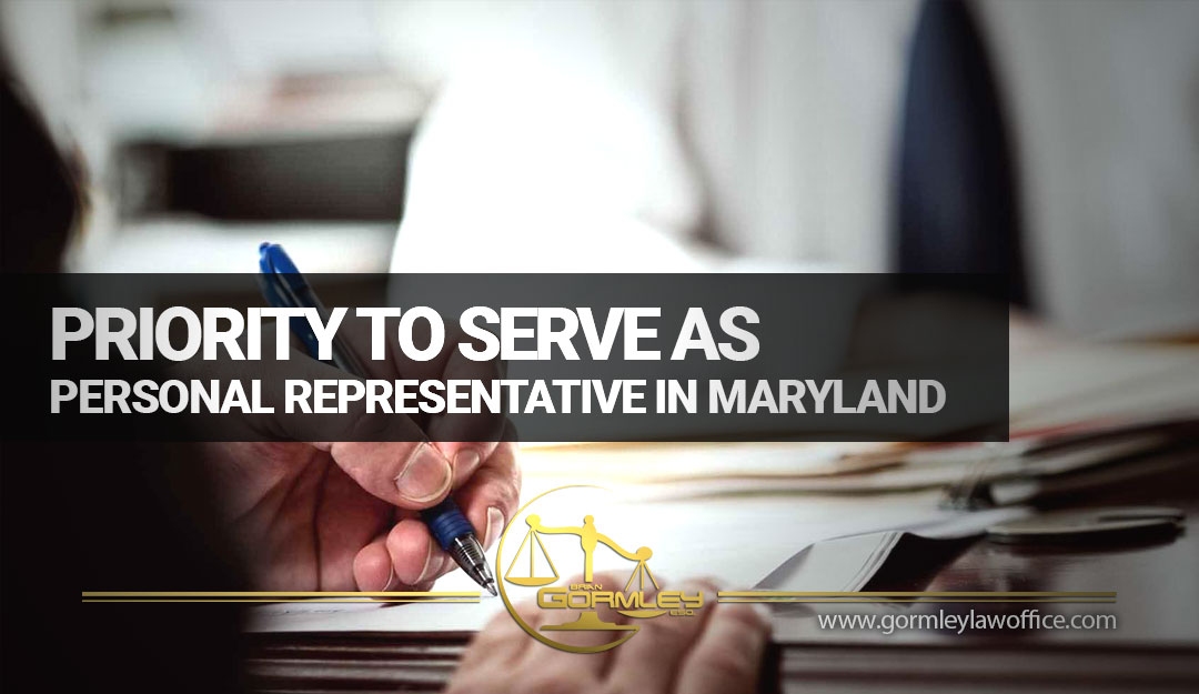 Priority to Serve as Personal Representative in Maryland