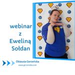 Webinar z Eweliną Sołdan – praca projektowa i STEAM (nie tylko) na lekcjach matematyki i informatyki