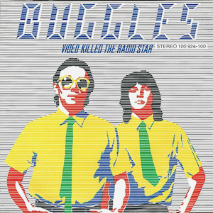 Canción del domingo: Video killed the radio star (The Buggles)