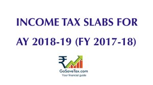 Income Tax Slabs FY 2017-18