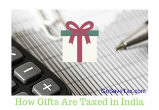 Gifts Tax in India