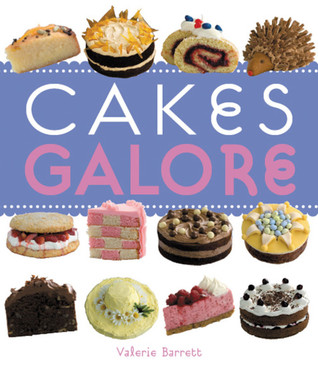 Cakes Galore - Valerie Barrett book