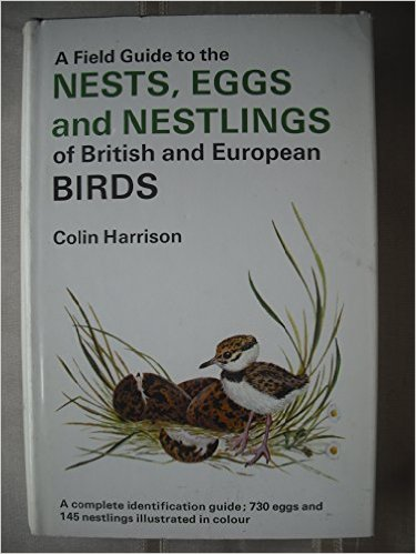 A Field Guide to the Nests, Eggs & Nestlings-Colin Harrison book