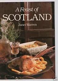 A Feast of Scotland-Janet Warren book