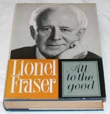 all-to-the-good-lionel-fraser book