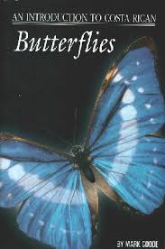an-introduction-to-costa-rican-butterfies-mark-goode book