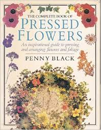 The Complete Book of Pressed Flowers-Penny Black book