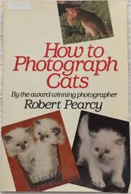 How to Photograph Cats-Robert Pearcy book