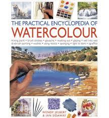 The Practical Encyclopedia of Watercolour-Wendy Jelbert & Ian Sidaway book