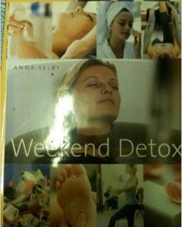 Weekend Detox - Anna Selby book