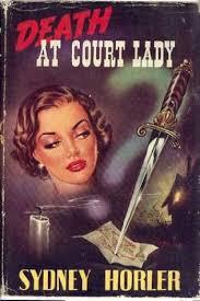 Death at Court Lady-Sydney Horler book