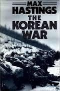 The Korean War - Max Hastings book