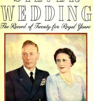 Silver Wedding - The Record of Twenty-five Royal Years - Louis Wolff book
