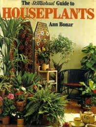 The StMichael Guide To Houseplants - Ann Bonar book