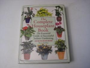 The Complete Houseplant Book book