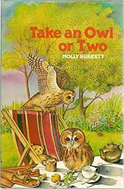 Take an Owl or Two - Molly Burkett book