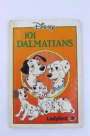 101 Dalmatians - Ladybird Book book