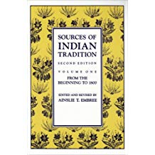 Sources of Indian Tradition - Volume 1 -Ainslie T. Embree (editor) book