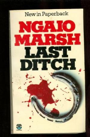 Last Ditch - Ngaio Marsh book