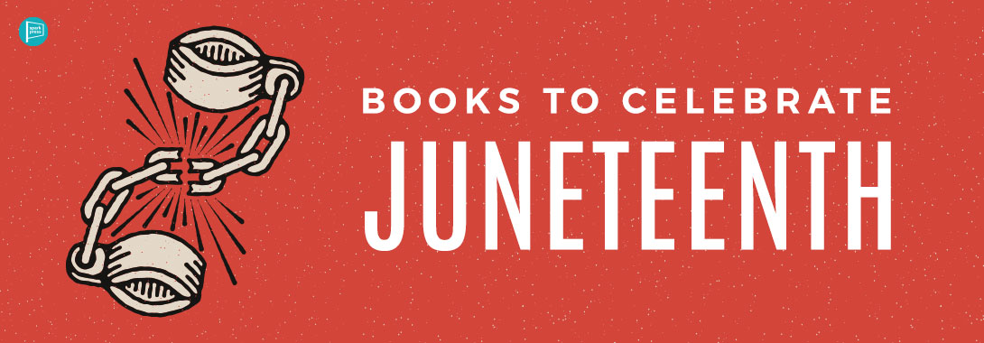 Books to Celebrate Juneteenth - SparkPress Holiday/Seasonal