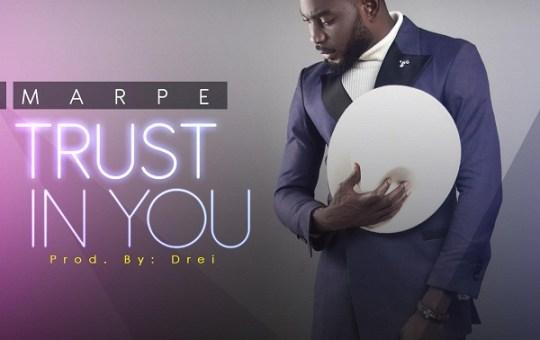 """Marpe – """"Trust in You"""""""